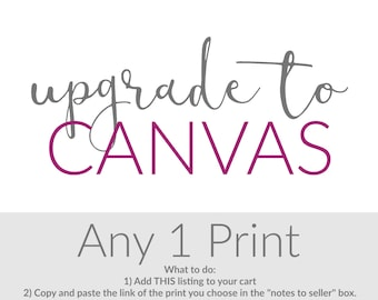 Canvas Wall Art - Nursery Canvas Art - Canvas Upgrade - Gallery Wrapped - One Ready to Hang - Choose the Design, Colors, Size