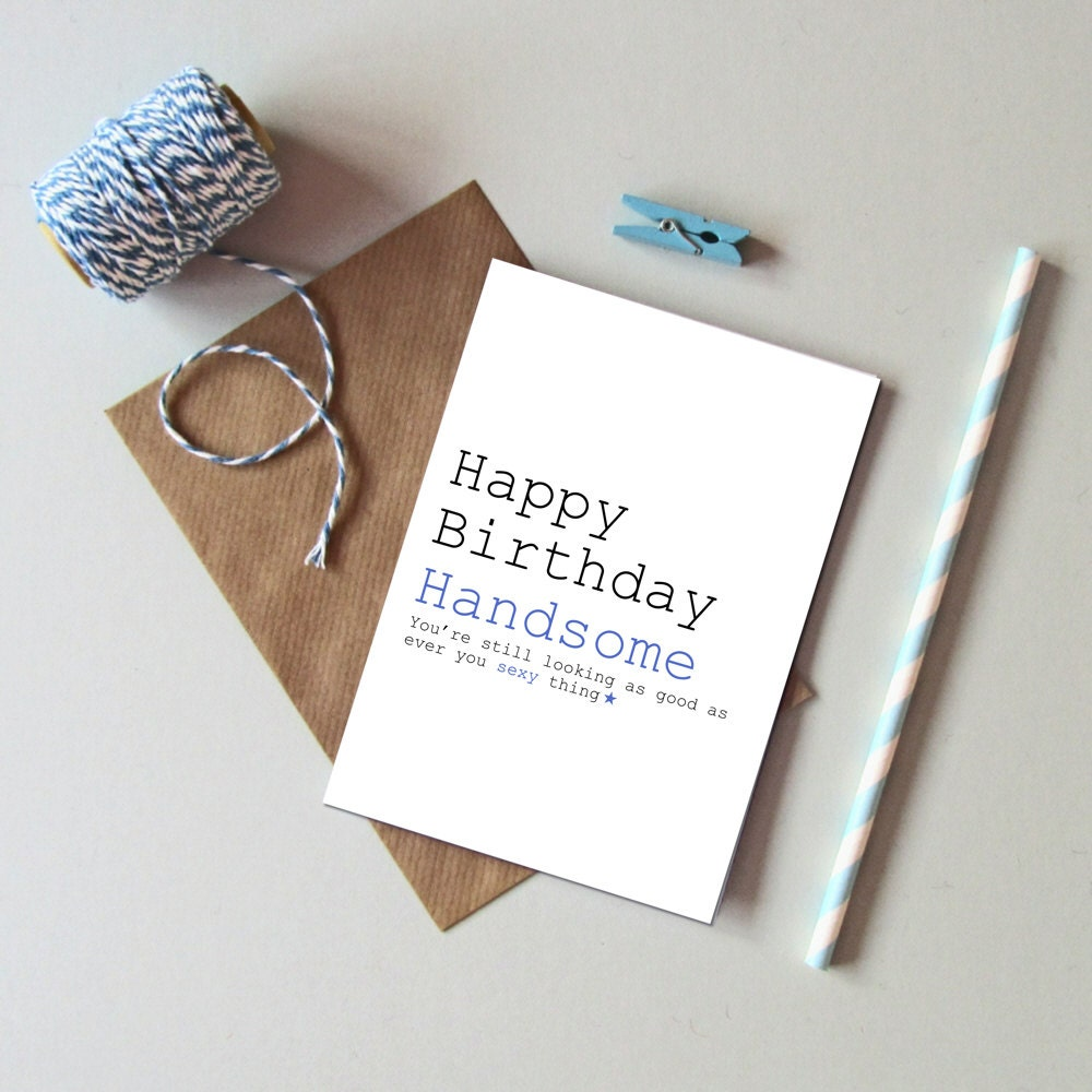 Happy birthday handsome card funny male birthday card card zoom bookmarktalkfo Gallery