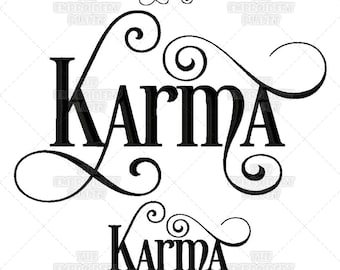 Karma, Calligraphy, Script, Buddhist, Quote, Lessons Learned, Saying, Machine Embroidery, Pattern, Design