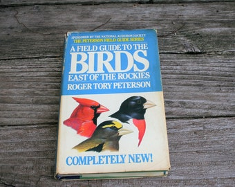 A Field Guide To The Birds East Of The Rockies Roger Tory Peterson / Fourth Edition / 1980 Copyright