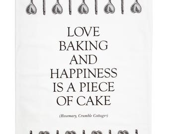 Happiness is a piece of cake Tea Towel.