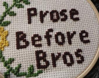 Prose before bros