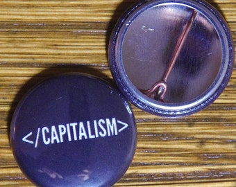"End Capitalism in HTML, 1"" Button"