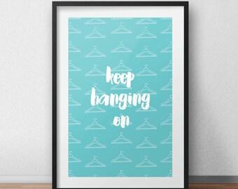 Hang On Typography Pattern PRINT
