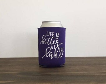 Life is Better at the Lake Can Cooler Drink Holder 17 Colors Bottle Summer Vacation