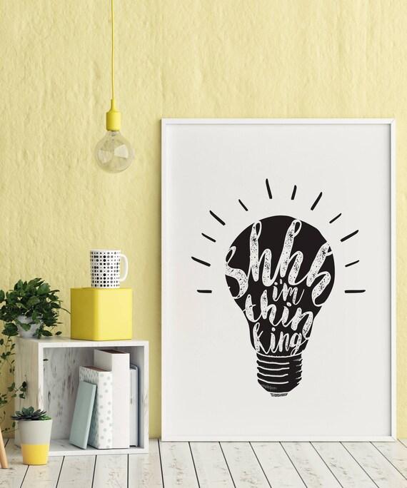 Shhh I\'m Thinking printable quote wall art digital
