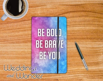 Be Bold Be Brave Be You - Designer Bullet Journal Dotted Notebook