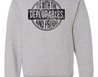 RoAcH I'm with the Deplorables Sweatshirt   Hillary Basket deplorables