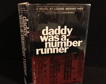 Cruelest Month Sale Louise Meriwether - Daddy Was A Number Runner 1970 First Printing HBDJ Foreword by James Baldwin Harlem Renaissance