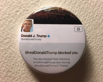 Blocked By Trump button PRE-ORDER