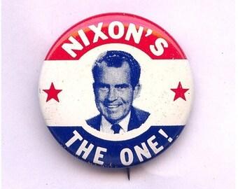Original 1968 Richard Nixon - NIXON'S THE ONE Political Campaign Pin