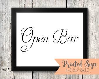 Open Bar Wedding Sign, Open Bar Wedding Signage, Wedding Signs (S020-SR)