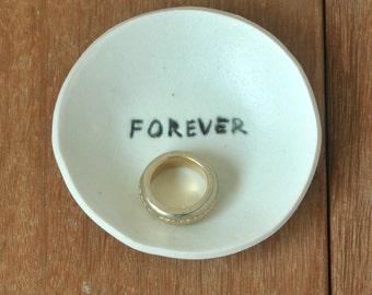 Ceramic Wedding Ring Dish, Porcelain Ring Holder, FOREVER Porcelain Ring Dish, Ring bearer, Jewel Dish, Engagement gift, Wedding Gift