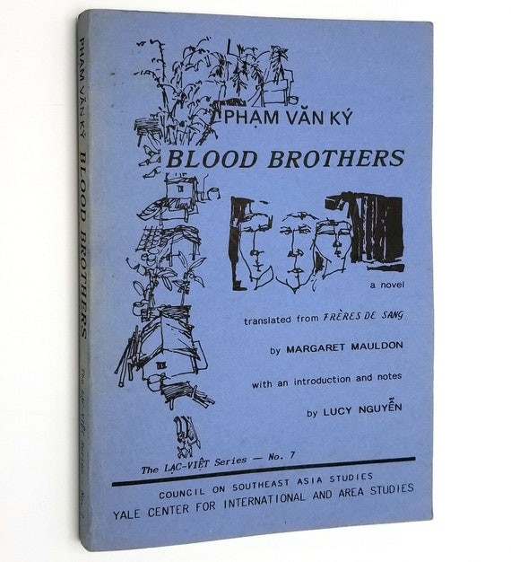 Blood Brothers: A Novel (Lac-Viet Series #7) by Pham Van Ky 1987 Yale Southeast Asia Studies