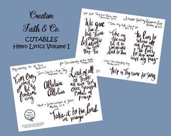 Printable Bible Journaling & Hymnal Journaling Lyrics - Volume I (Creative Faith Cutables)