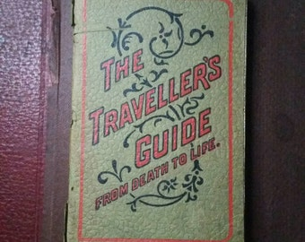 The Travellers Guide From Death to Life, Published 1930