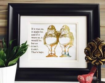 Alice In Wonderland Quote Wall Art, Tweedle Dee and Tweedle Dum Logic, Gold Artwork, Gold Foil Print, Lewis Carroll, Storybook Nursery Decor