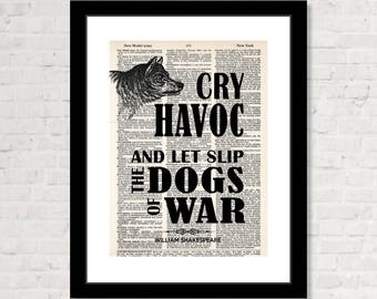 Shakespeare - Julius Caesar - Cry Havoc and Let Slip The Dogs of War -  Dictionary - Dictionary Art Print