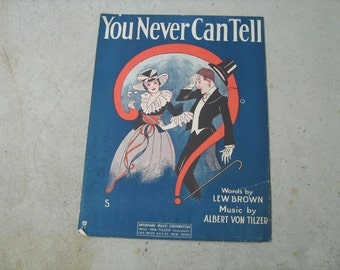 1920  vintage sheet music (  you can never tell   )