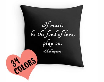 Shakespeare Quote Pillow, Shakespeare Quote Toss Pillow, Shakespeare Quote Cushion, Shakespeare Music Quote, Shakespeare Throw Pillow