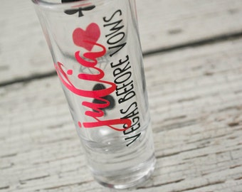 Vegas Before Vows Bachelorette Shot Glass - Personalized