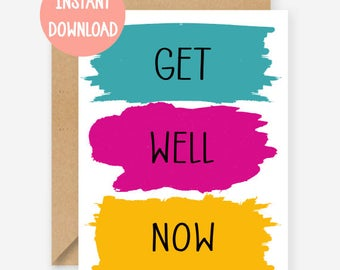 Printable card, Get well now, quirky get well soon greeting card, funny cards, blank inside