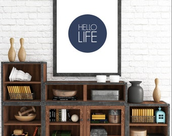 Hello Life. 8x10 Blue, Typographic, Home Decor Print. Instant Digital Download. Printable Wall Art - ADOPTION FUNDRAISER
