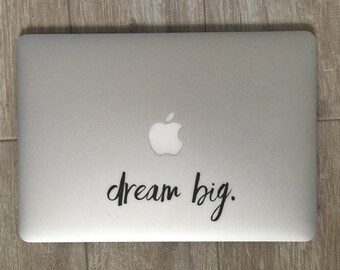 Dream Big, Laptop Stickers, Laptop Decal, Macbook Decal, Car Decal, Vinyl Decal