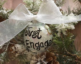 JUST ENGAGED HAND Painted Personalized Christmas Ornament