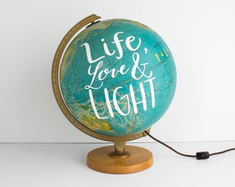 World Globe Lamp - 12 inch painted Globe - Life Love & Light- Blue Inspirational Vintage Travel Office Decor WildandFreeDesigns