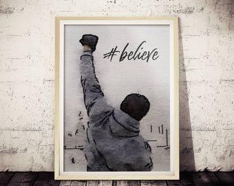 Rocky Inspirational Fan Art Poster #believe, Original Digital Watercolor Rocky Painting Print, Rocky Poster, Rocky Wall Decor, Rocky Balboa