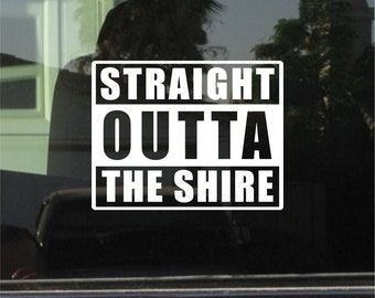 Straight Outta The Shire (Lord of the Rings) Vinyl Sticker