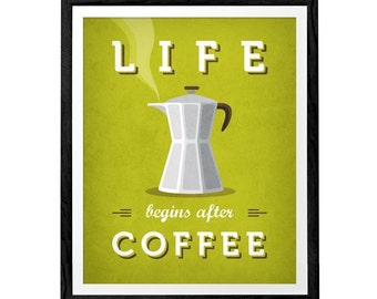 Life begins after coffee. Green Coffee print Coffee poster Chartreuse poster chartreuse Kitchen wall art Kitchen decor Typography poster