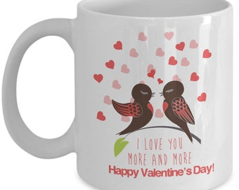 """Valentines """"I Love You More and More"""", Valentines Day Mug, Valentines Gift, Valentines day gift for him, Valentines decor, Valentines men,"""