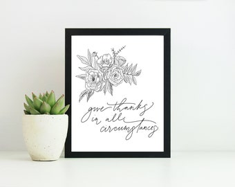Instant Download Gallery Wall Print - Give thanks in all things