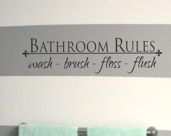 Bathroom Wall Decal Bathroom Rules Wash Brush Floss Flush Bath