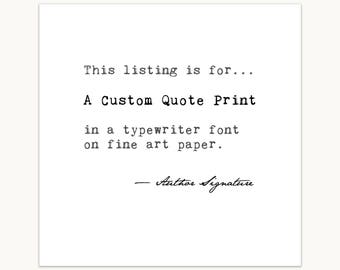 Typewriter Quote Print, Custom, personalized gift for her, farmhouse decor, minimalist art print