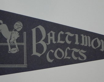1950's Baltimore Colts Pennant with a helmet clad colt leaping over a goal post