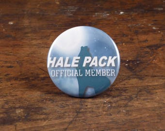 "Hale Pack official member - Teen Wolf inspired 2.25"" pinback button/pin or magnet"