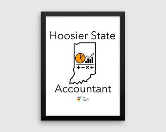 Hoosier State Accountant Poster, Indiana Accountant Art Print, Accounting Art for Hoosiers, Accounting Poster Indiana, Indiana CPA Gift, Ind
