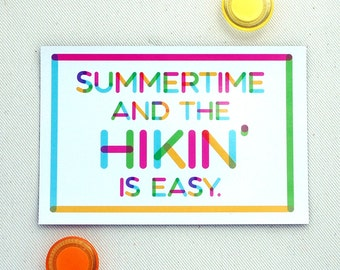 Hiking Magnet - Summertime and the Hikin' Is Easy Magnet Postcard