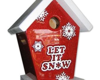 Let it Snow Birdhouse