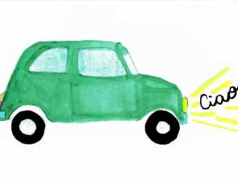 Ciao green car, fiat 500, watercolor, painting, Italian, greetings