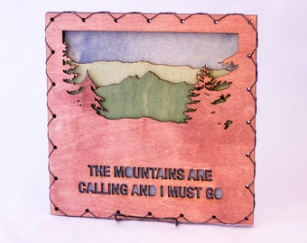The Mountains Are Calling and I Must Go - Mountain Quote - Mountain Art - Mountain Decor -  Rustic Mountain Decor - Mountain Decorating Idea