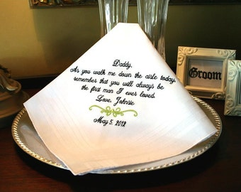 Personalized Handkerchief for Father of the Bride - Personalized Handkerchief for Dad - As you WALK ME DOWN the aisle today - wedding