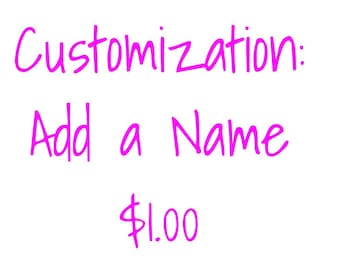 Customization: Add a Name