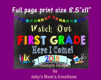 Watch Out First Grade, Here I Come! 2018, Chalkboard Sign, Printable, Instant Download.