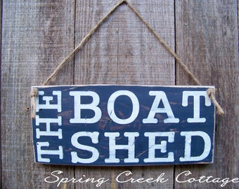 Rustic Signs, The Boat Shed, Lake House Decor, Handpainted, Beach, Coastal Living, Wood Sign, Father's Day, Rustic, Nautical, Boat