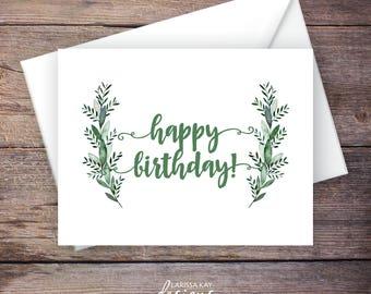Printable Greenery Happy Birthday Greeting Card, Botanical, Leaves, Instant Download Greeting Card, Birthday Card – Monroe