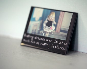 """Funny Rectangle Refrigerator Magnet Porcelain Doll Adventures of Claudia """"Ruffling Dresses"""" Typographic Photograph"""